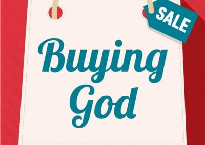 Buying God – Consumerism & Theology by Eve Poole