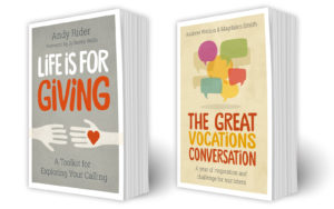 Great Vocations Conversation and Life is For Giving book covers