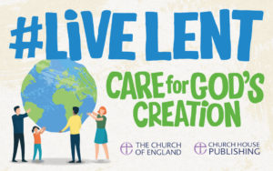 Live Lent: Care for God's Creation